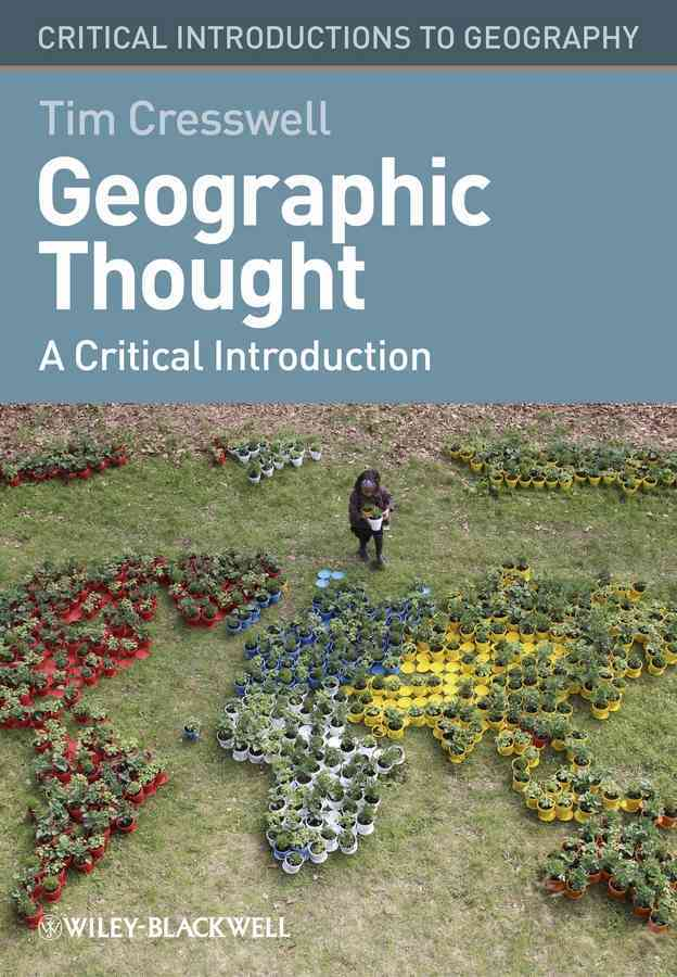 Geographic Thought By Cresswell, Tim